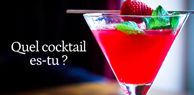 Test – Quel cocktail es-tu ?