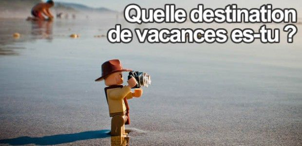 Test – Quelle destination de vacances es-tu ?