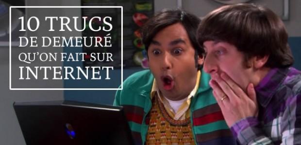 10 trucs de demeuré qu'on fait sur Internet