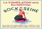 Télécharge gratuitement la compil 2013 de Rock en Seine !