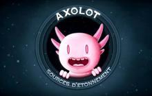 Découvre Axolot, la chaîne YouTube science et FUN