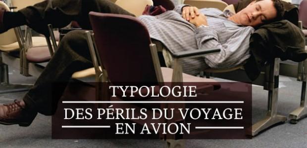 Typologie des périls du voyage en avion