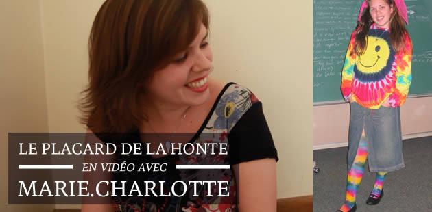 Le Placard de la Honte avec Marie.Charlotte !