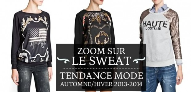 Le sweat-shirt version automne/hiver 2013-2014 : comment le porter ?