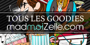 Goodies madmoizelle
