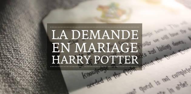La demande en mariage Harry Potter