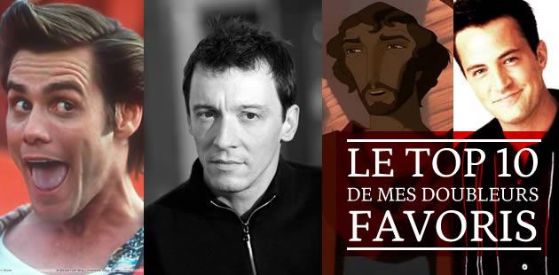 Top 10 de mes doubleurs français favoris