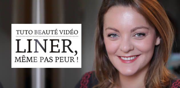 Liner, même pas peur ! – Tuto Beauté Vidéo