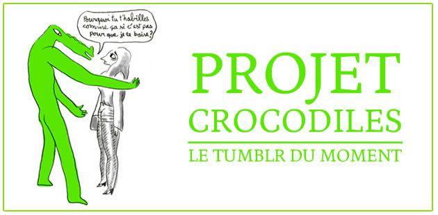 big-projet-crocodiles-tumblr
