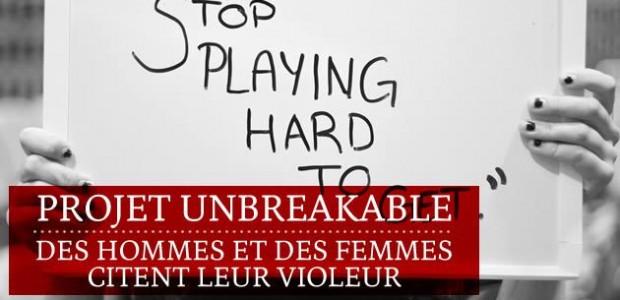 Projet Unbreakable : des hommes et des femmes citent leur violeur