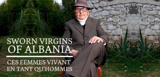 Sworn Virgins of Albania, ces femmes vivant en tant qu'hommes