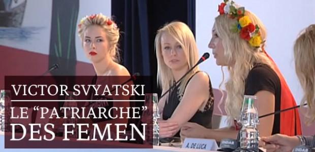 Victor Svyatski, le «patriarche » des FEMEN