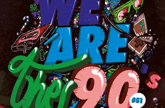 6×2 places à gagner pour la We Are The 90's du vendredi 4 octobre 2013 !