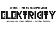Le festival Elektricity : un courant qui traverse Reims