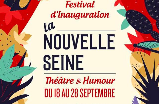 Le Festival de la Nouvelle Seine : théâtre, humour et musique ! (+ Concours)