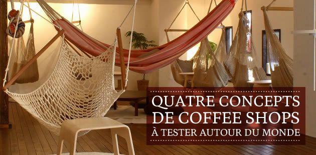 Quatre concepts de coffee shops à tester autour du monde