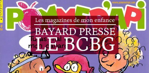 Bayard Presse, le BCBG — Les magazines de mon enfance