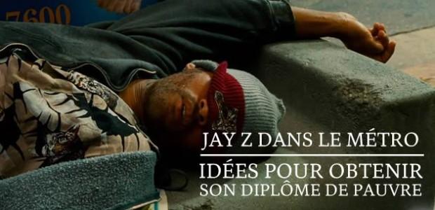 Jay Z dans le métro : idées pour obtenir son diplôme de «pauvre»