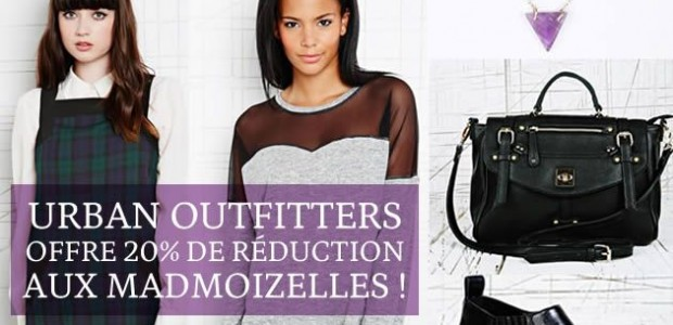Urban Outfitters offre 20% de réduction aux madmoiZelles !