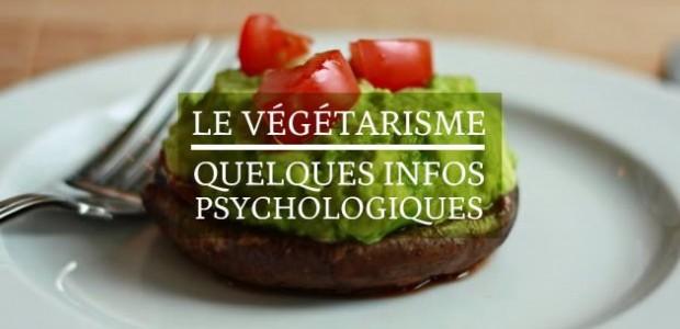 Le végétarisme : quelques infos psychologiques