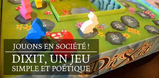 Dixit, un jeu simple et poétique — Jouons en société !