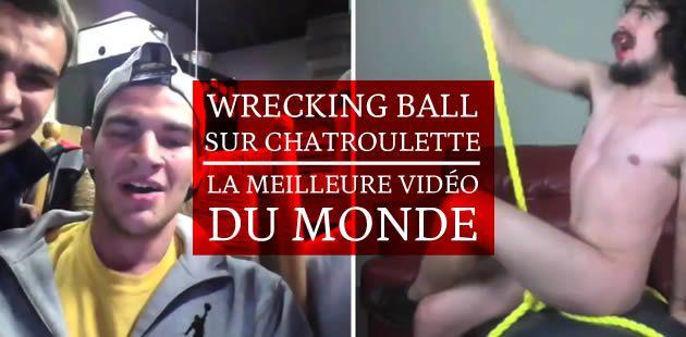 Wrecking Ball sur Chatroulette, la meilleure vidéo du monde