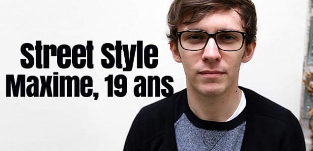 Street Style de mec – Maxime, 19 ans