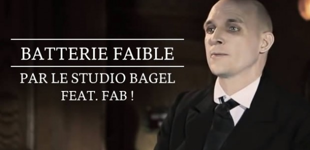 Batterie Faible, par le Studio Bagel feat. Fab !