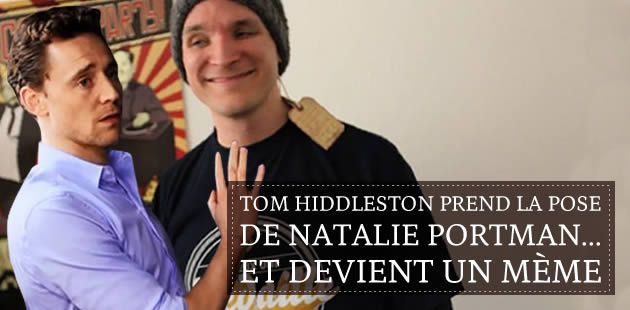 Tom Hiddleston prend la pose de Natalie Portman… et devient un mème