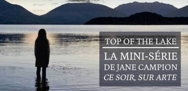 Top of the Lake, la mini-série de Jane Campion, ce soir sur Arte