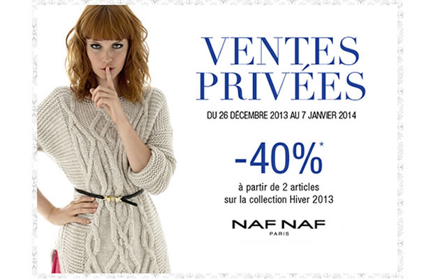 Ventes privées Hiver 2014 : profitez en avant les soldes !  VP Naf Naf