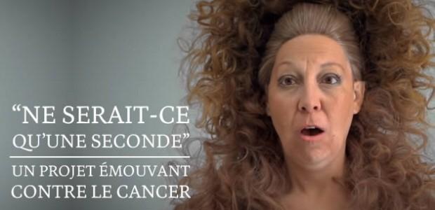 «Ne serait-ce qu'une seconde», un projet émouvant contre le cancer