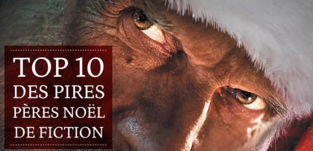 Top 10 des pires Pères Noël de fiction