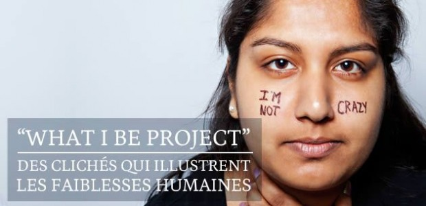 « What I Be Project » : des clichés qui illustrent les faiblesses humaines