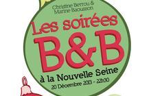 3×2 places à gagner pour la soirée B&B du 20 décembre à la Nouvelle Seine !