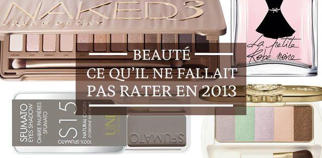 Beauté : ce qu'il ne fallait pas rater en 2013