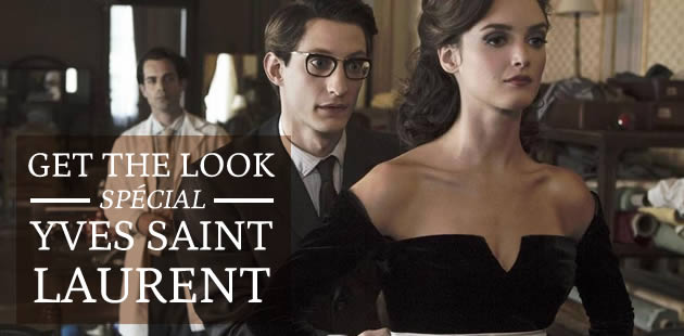 Get The Look spécial Yves Saint Laurent