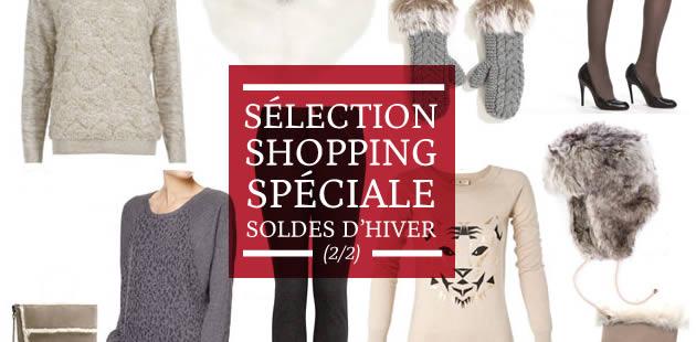 Sélection shopping spéciale soldes d'hiver (2/2)