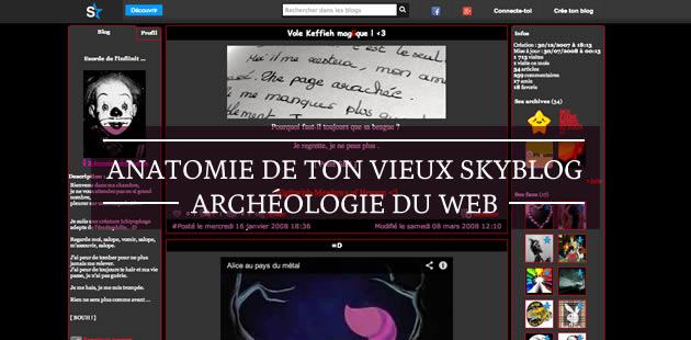 Ton vieux Skyblog, dissection et nostalgie