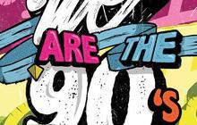 5×2 places à gagner pour la We Are The 90's du vendredi 17 janvier 2014 !