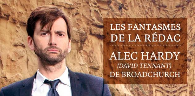 Alec Hardy (David Tennant) de Broadchurch — Les Fantasmes de la Rédac