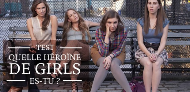 Test — Quelle héroïne de Girls es-tu ?