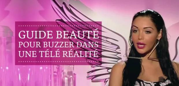 Guide beauté pour buzzer dans une télé réalité