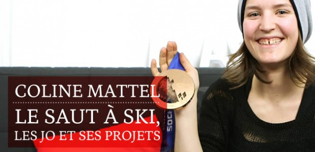 Coline Mattel : le saut à ski, les Jeux Olympiques 2014, et ses projets