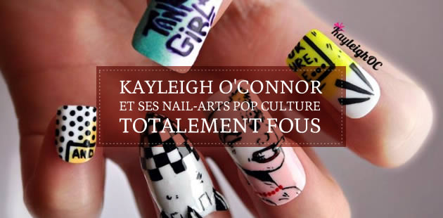 Kayleigh O'Connor et ses nail-arts pop culture totalement fous