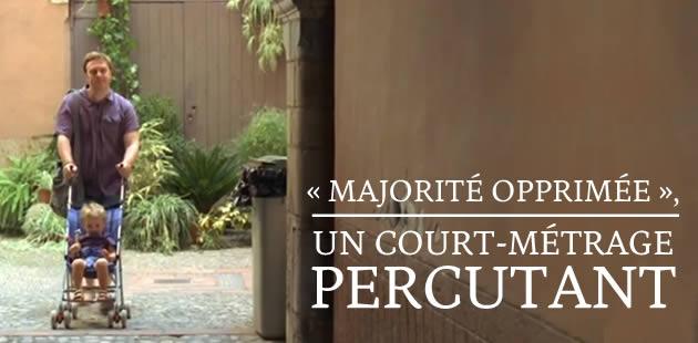 «Majorité opprimée », un court-métrage percutant