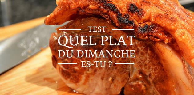 Test — Quel plat du dimanche es-tu ?