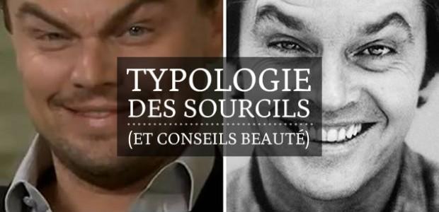 Typologie des sourcils (et conseils beauté)
