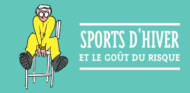 Sports d'hiver et le goût du risque – Le dessin de Cy.