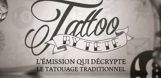 Tattoo by Tété, l'émission qui décrypte le tatouage traditionnel